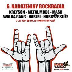 Už víte co budete dělat večer 21. listopadu? My to víme! 21. listopadu pořádáme už šestej narozeninovej koncert v Plzni a tam se potkáme. Už od 17 se můžete těšit na kapely Mash, Metal Mode, Kreyson, Walda Gang, Harlej a Horkýže slíže! Vstupný je 199 korun, dárky nenoste, dort nebude, ale zato uvidíte všechny Rockrádiový tváře a užijete si spoustu slušný rockový muziky. RockRadio - Rock je slušná muzika!