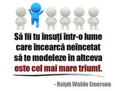 """""""Sa fii tu insuti intr-o lume care incearca neincetat sa te modeleze in altceva este cel mai mare triumf"""" Iti place acest #citat? ♥Distribuie♥ mai departe catre prietenii tai. #CitateImagini: #Personalitate #Lume #Triumf  #romania #quotes Vezi mai multe #citate pe http://citatemaxime.ro/"""