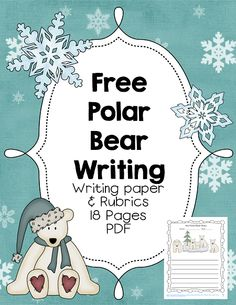 Free polar bear writing pages PDF with writing pages and rubrics $0