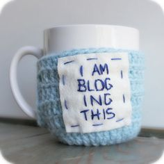 Funny Coffee Mug Tea Cup Cozy Blogging This blue white crochet cover