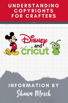 If you are using Disney images in your crafting, you should understand some of the basic copyright laws so you are not breaking any rules. Mickey Font, Sites Like Etsy, Cricut Access, Cricut Design Studio, Disney Classics, What Image, Disney Images, Disney Dreams, Cricut Tutorials