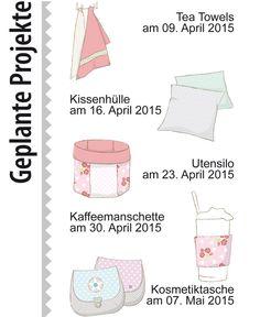 Die geplanten Projekte für unser gemeinsames Sew Along: Tea Towels, Kissenhülle, Utensilo, Kaffeemanschette, Kosmetiktasche