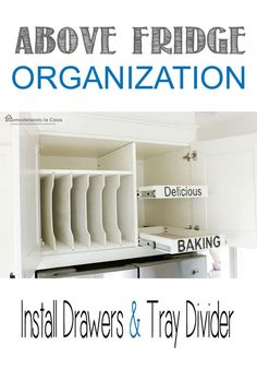 DIY - Install drawers -Kitchen organization cabinet above fridge