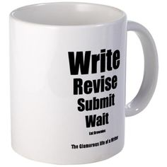Write Revise Submit Wait Eat Brownies  :)
