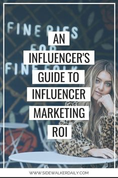 An Influencers Guide To Influencer Marketing ROI (How Brands Measure Success) Sidewalker Daily - Influencer Marketing - Ideas of Sell Your House Fast - An Influencers Guide To Influencer Marketing ROI (How Brands Measure Success) Sidewalker Daily