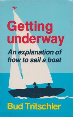 upgrades repairs c22 c 22 catalina 22 sailboat modifications getting underway an explanation of how to sail a boat