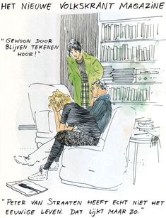 Nieuw in Volkskrant Magazine?! Mijn gemodificeerde Peter van Straaten-cartoon>