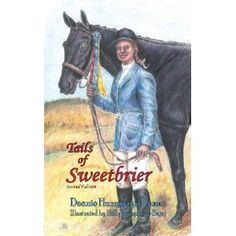 #Book Review of #TailsofSweetbrier from #ReadersFavorite - https://readersfavorite.com/book-review/tails-of-sweetbrier  Reviewed by Hilary Hawkes for Readers' Favorite  Tails of Sweetbrier by Deanie Humphrys-Dunne is an inspirational and true YA story. Deanie has cerebral palsy and her parents are told she will never be able to walk. But her father has other ideas and, after setting up Sweetbriers riding school, he sets about teaching his young daughter (and her two sist...