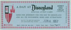 Day pass to Disneyland 1957 - Few children were fortunate enough to travel all the way to Disneyland