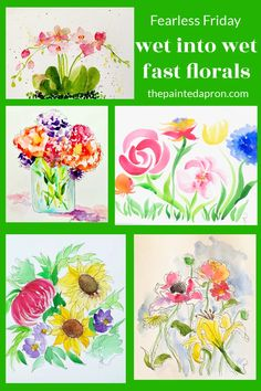 Fearless Friday, Wet into Wet Fast Florals | The Painted Apron Watercolor Techniques, Watercolor Paintings, Fearless Friday, Flower Photos, Florals, Apron, Painting Tutorials, My Favorite Things, Fun