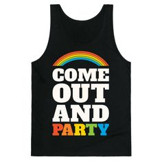 Come out and Party with your lgbt community this year at pride! Whether it's at the parade, club or just hanging with friends, celebrate your pride with this fun and festive, lgbt pride shirt!