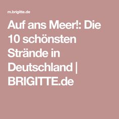 Auf ans Meer!: Die 10 schönsten Strände in Deutschland | BRIGITTE.de