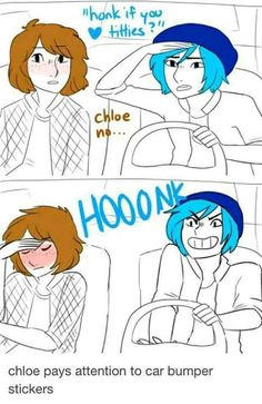 Bumper Stickers // I wonder what Chloe and Max dif after the game ends. There's to many possibilities but i think they might have run away, so i guess Max's parents thinks she's dead. Well, depending on the ending you took, but i like to think they just go and get new names and live in Los Angeles, lel // Life is Strange