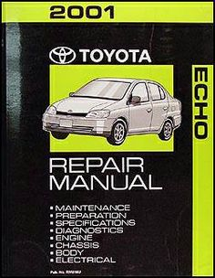 12 best toyota echo images toyota echo, scion, autos 2000 Toyota Avalon Engine Diagram 2001 toyota echo repair manual \u2013 auto parts \u2013 by owner used cars, cars for