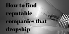 How to find reputable companies that dropship