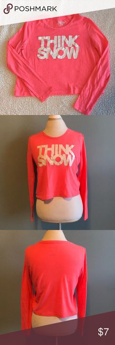"""🥂 Aeropostale Tokyo Darling Long Sleeve Tee Aeropostale Tokyo Darling """"Think Snow"""" Long Sleeve Tee, size S/P. Coral/Mango color. """"Think Snow"""" letters are white & glittery! Tokyo Darling Tops Tees - Long Sleeve"""