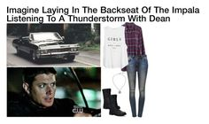"""""""Imagine Laying In The Backseat Of The Impala Listening To A Thunderstorm With Dean"""" by alyssaclair-winchester ❤ liked on Polyvore featuring Madewell, Anine Bing, MANGO, Nature Breeze, imagine, supernatural and DeanWinchester"""