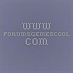 www.forumsgemescool.com