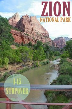 Don't Miss: Zion National Park (I-15 Roadtrip Stopover) via @cityleaper