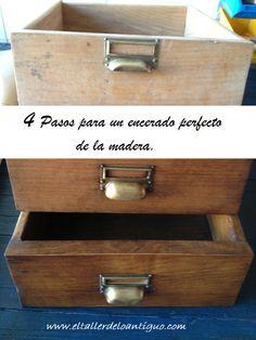 4 Pasos para un encerado perfecto de la madera Recycled Furniture, Diy Furniture, Woodworking Basics, Restaurant, Chalk Paint, Storage Chest, Restoration, Recycling, Diy Crafts