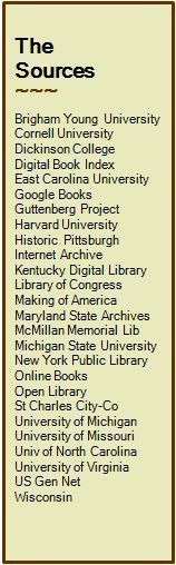 Genealogy Sources... simplies searching for our ancestors by identifying and linking to the freely available digitized American biographies, genealogies and history books. http://genealogybooklinks.com/