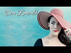 CARO EMERALD || Les Meilleures Chansons - YouTube
