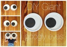 DIY Giant Googly Eyes - So funny! I want to put glow-in-the-dark giant googly eyes in all the trees.  ...A (less sturdy/more temporary) variation might be to use large white plastic plates, smaller black paper or plastic plates and plastic wrap.