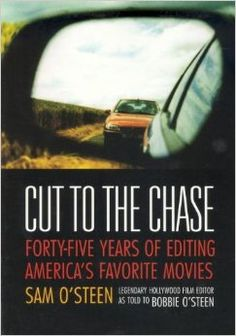 Cut to the Chase Forty-Five Years of Editing America's Favourite Movies, Bobbie OSteen, Michael Wiese Productions Digital Film, Film School, Used Books, Filmmaking, America, Movies, Films, Amazing Books, Closed Doors