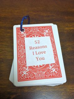 Great gift for your spouse! Easy DIY Project to let your significant other know you care: 52 Reasons I Love You cards #Love #DIY #Valentines