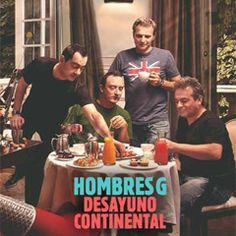 Hombres G - Desayuno Continental - 2010