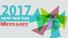 New Year Messages 2017 – We are providing all the information regarding the New Year Messages 2017 like images, quotations, wishes and greetings. Everyone needs to start their life with chapter, goals, aim and motivation. The New Year Messages 2017 will motivate them perfectly. We also provide you the famous …