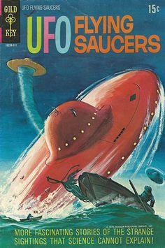 UFO Flying Saucers, another 15 cent Gold Key spectacular!