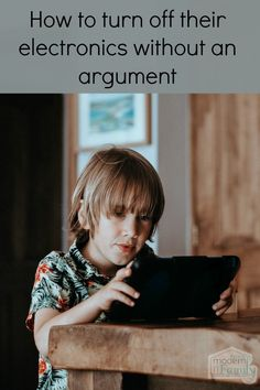 How to turn off their electronics without an argument  via @BeckyMans