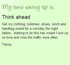 Think ahead time saving tip