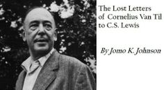 The Lost Letters of Cornelius Van Til to C.S. Lewis by Jomo K. Johnson. $3.58. Author: Jomo K. Johnson. 31 pages. Publisher: GGIS Publishing and Media (GGISPublising.org) (April 23, 2012)