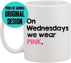 On Wednesdays we wear pink Mean Girls coffee mug by perksofaurora Sunday Paper, We Wear, How To Wear, Mean Girls, Coffee Mugs, Trending Outfits, Drinkware, Barware, Polyvore