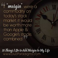"""Margin --- the elusive thing that we busy people aim for in our daily lives. Here's a look at how I try to keep some space between """"my load and my limits. Quote Board, On Today, Typography Quotes, New Pins, Stock Market, Motivational Quotes, Ads, Learning, Space"""