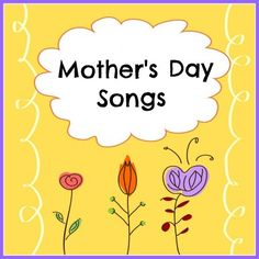 mothers songs