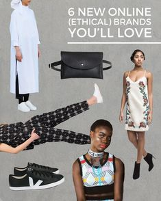 6 NEW ONLINE (ETHICAL) BRANDS YOU'LL LOVE / the best resource on the internet.