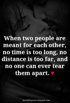 """Heartfelt Love And Life Quotes: 10 Best """"Meant To Be"""" Together Love Quotes Best Friend Love Quotes, Real Love Quotes, Meant To Be Quotes, Soulmate Love Quotes, Love Quotes With Images, Love Quotes For Boyfriend, Inspirational Quotes About Love, Romantic Love Quotes, Love Yourself Quotes"""