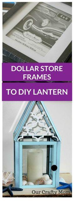 DIY Lantern From Dollar Store Frames Our Crafty Mom -Easy Tutorial-Make for $6-DIY