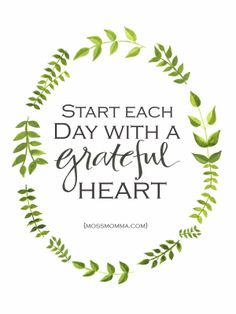 Start each day with a grateful heart #gratitude #thanksgiving