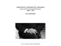 MELNIKOV - LES GARAGES