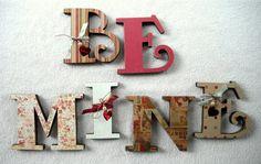 BE MINE wood letter decor