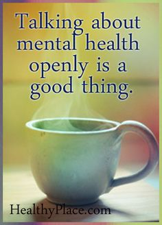 If we talk about and support mental health openly it will bring about positive change.