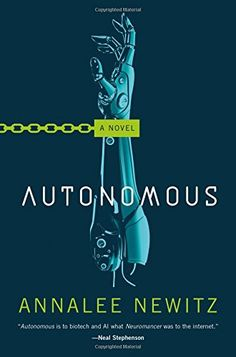 Autonomous: A Novel by Annalee Newitz https://www.amazon.com/dp/0765392070/ref=cm_sw_r_pi_dp_x_va4fAbKZ9F64N