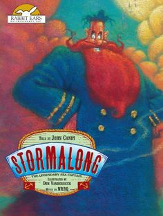 Stormalong, Told by John Candy with Music by NRBQ Amazon Instant Video ~ John Candy,