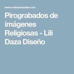 Pirograbados de imágenes Religiosas  - Lili Daza Diseño