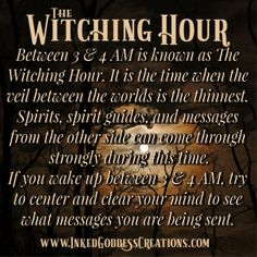 The Witching Hour Between 3 and is known as The Witching Hour. It is the time when the veil between the worlds is the thinnest. Spirits, spirit guides, and messages from the other side can come through strongly at this time. If you wake up between 3 a Witch Spell Book, Witchcraft Spell Books, Magick Spells, Pagan Witchcraft, Spells For Beginners, Witchcraft For Beginners, Affirmations, Wiccan Witch, Witch Spells Real