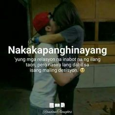 Tagalog Quotes Patama, Tagalog Quotes Hugot Funny, Tagalog Words, Pinoy Quotes, Tagalog Love Quotes, Pick Up Lines Tagalog, Hugot Lines Tagalog Love, Relationship Quotes, Life Quotes